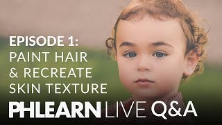 Download LIVE Q&A | Paint Realistic Hair and Recreate Skin Texture in Photoshop! Video