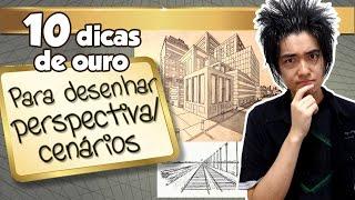 Download 10 Dicas de Ouro para desenhar PERSPECTIVA/CENÁRIOS Video