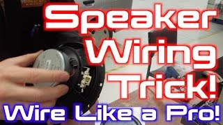 Download Professional Speaker Wiring Trick! Video