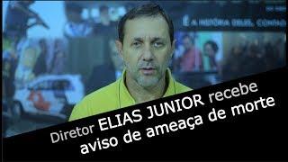 Download Diretor Elias Junior recebe aviso de ameaça de morte Video