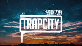 Download Elephante - The In Between (ft. Anjulie) Video