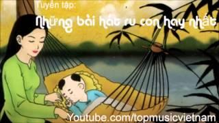 Download Những bài hát ru con hay nhất - Bắc Trung Nam Video