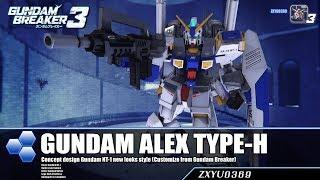Download [PS4] Gundam Breaker 3 : Gundam Alex [Heavy-TYPE] Video