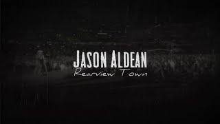 Download Jason Aldean - Rearview Town Video