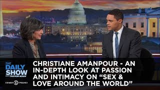 Download Christiane Amanpour - An In-Depth Look at Passion and Intimacy on ″Sex & Love Around the World″ Video