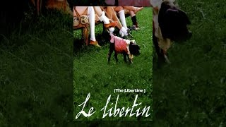 Download Le Libertin (The Libertine) Video