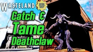 Download Fallout 4 Wasteland Workshop DLC - How to Catch and Tame a Deathclaw Video