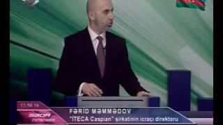 """Download """"Iteca Caspian"""" şirkətinin icraçı direktoru Fərid Məmmədovun """"Lider"""" kanalında müsahibəsi Video"""