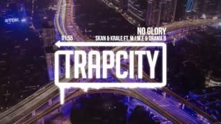 Download Skan & Krale - No Glory (ft. M.I.M.E & Drama B) Video