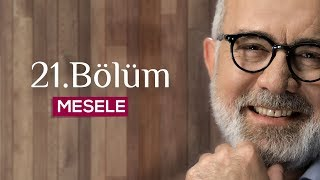 Download Mesele 21.Bölüm - Ahlak Video