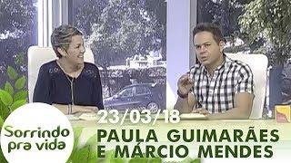 Download Sorrindo Pra Vida - 23/03/18 Video