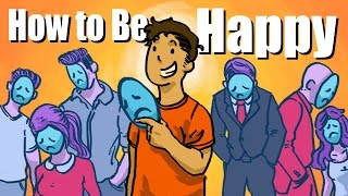 Download How To Be Happy - THE TRUTH Video