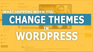 Download Will I Lose Content Changing my WordPress Theme? Video
