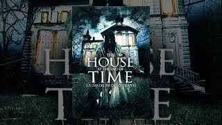 Download The House at the End of Time Video