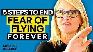 Download End your fear of flying forever FOREVER | MEL ROBBINS Video