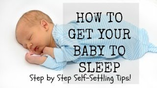 Download *Self-Settling & HOW TO GET YOUR BABY TO SLEEP! *Real LIFE Step-by-Step Footage* Video