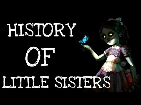 History Of Little Sisters Bioshock | EP.82