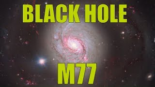 Download Black Hole At The Center Of The Galaxy - A closer look at Messier 77 by ESO's Very Large Telescope Video