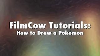 Download FilmCow Tutorials: How to Draw a Pokémon Video