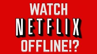 Download Netflix Lets You Watch OFFLINE?! Video