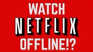 Download Netflix Lets You Watch OFFLINE?! Video
