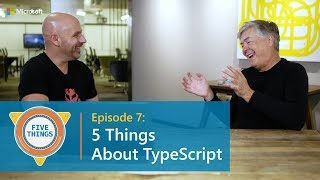 Download #FiveThings About TypeScript {S:01 Ep: 07} Video