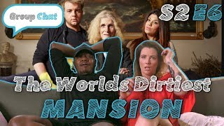 Download THE WORLDS DIRTIEST MANSION | GROUP CHAT S2 Episode 6 Video