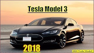 Download Tesla 3 2018 - New 2018 Tesla Model 3 Interior And Review Video