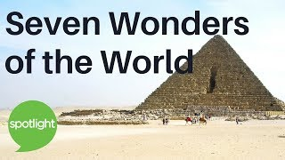 Download ″Seven Wonders of the World″ - practice English with Spotlight Video