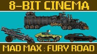Download Mad Max: Fury Road - 8 Bit Cinema Video