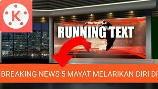 Download Running Text Kinemaster Tutorial Video