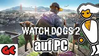 Download Wie läuft Watch Dogs 2 auf dem PC?! Video