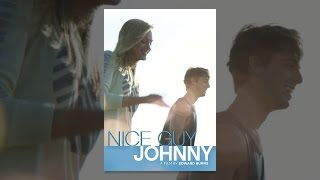 Download Nice Guy Johnny Video
