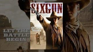 Download Sixgun Video