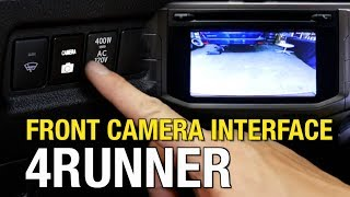Download 2014-2018 Toyota 4Runner Front Camera Interface Installation Video