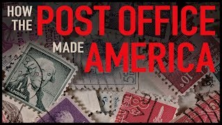 Download How the Post Office Made America Video