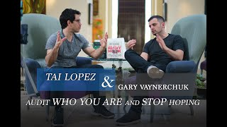 Download Gary Vaynerchuk & Tai Lopez Interview: Audit Who You Are and STOP Hoping Video