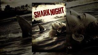 Download Shark Night Video