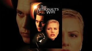 Download The Astronaut's Wife Video