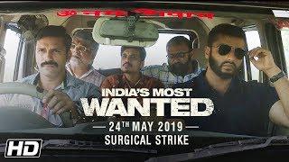 Download India's Most Wanted | Surgical Strike | Arjun Kapoor | Raj Kumar Gupta | 24th May Video