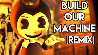 Download BENDY AND THE INK MACHINE SONG: Build Our Machine [Remix] SFM Music Video Video