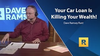 Download Your Car Loan Is Killing Your Wealth - Dave Ramsey Rant Video