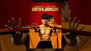 Download Birth of the Dragon Video