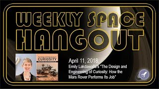 Download Weekly Space Hangout: April 11, 2018: Emily Lakdawalla's ″The Design and Engineering of Curiosity″ Video