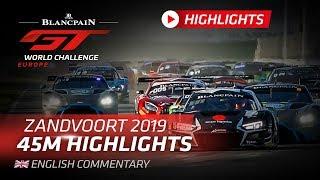 Download 45 minute Highlights - Zandvoort - Blancpain GT World Challenge Video