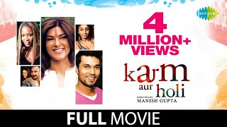 Download Karma Aur Holi (2009) | Full Hindi Movie | Sushmita Sen & Randeep Hooda Video