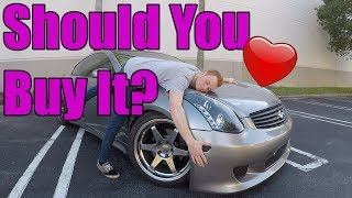 Download Why you SHOULD BUY an Infiniti G35 Video