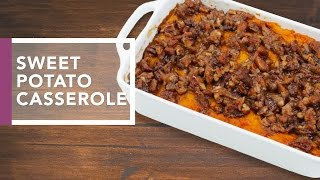 Download Sweet Potato Casserole with Pecan Streusel | Holiday Dinner Recipes Video