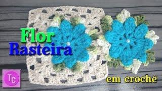 Download Flor Rasteira em Crochê - Lourdes Crochê Video