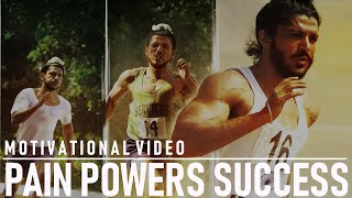 Download PAIN POWERS SUCCESS - MOTIVATIONAL VIDEO Video